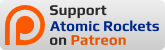 Support Atomic Rockets on Patreon